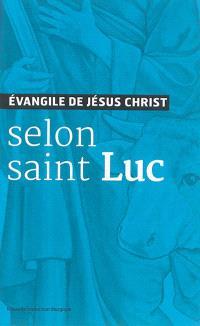 Evangile de Jésus-Christ selon saint Luc
