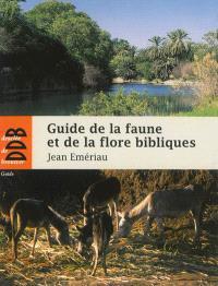 Guide de la faune et de la flore bibliques