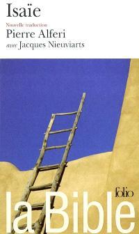 La Bible : nouvelle traduction. Volume 2004, Isaïe : vision d'Isaïe