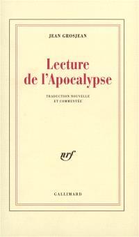 Lecture de l'Apocalypse : traduction nouvelle et commentée