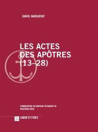 Les Actes des Apôtres, 13-28