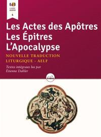 Les Actes des apôtres; Les Epîtres; L'Apocalypse