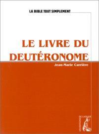 Le livre du Deutéronome