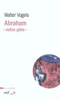 Abraham : notre père
