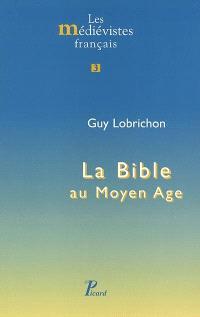 La Bible au Moyen Age