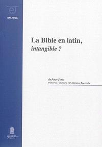 La Bible en latin, intangible ?