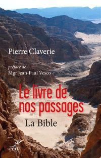 Le livre de nos passages : la Bible