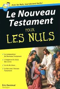 Le Nouveau Testament pour les nuls