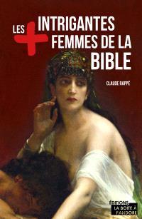 Les + intrigantes femmes de la Bible