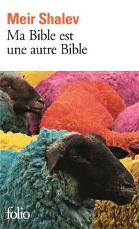 Ma Bible est une autre Bible