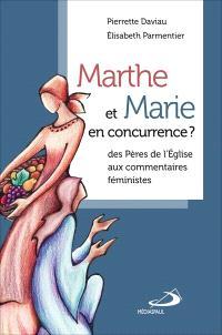 Marthe et Marie en concurrence?  : des Pères de l'Église aux commentaires féministes