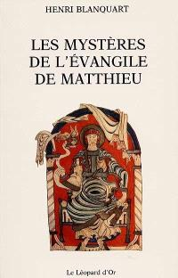 Les Mystères de l'Evangile de Matthieu
