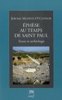 Ephèse au temps de saint Paul : textes et archéologie