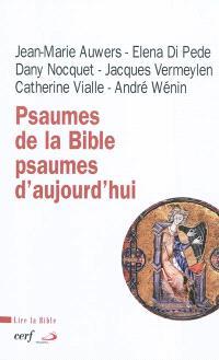 Psaumes de la Bible, psaumes d'aujourd'hui