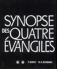 Synopse des quatre Evangiles en français. Volume 2