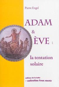 Adam & Eve : la tentation solaire