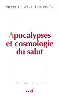 Apocalypses et cosmologie du salut