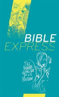 Bible express : Segond 21 : l'original, avec les mots d'aujourd'hui