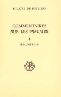 Commentaires sur les psaumes. Volume 1, Psaumes 1-14