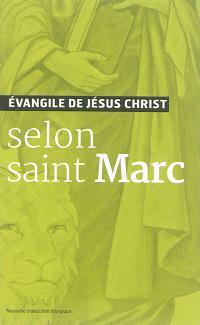 Evangile de Jésus Christ selon saint Marc