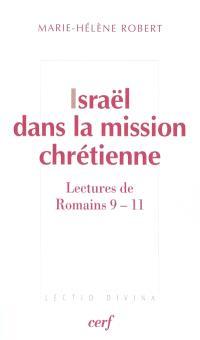 Israël dans la mission chrétienne : lectures de Romains 9-11
