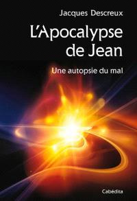 L'Apocalypse de Jean : une autopsie du mal