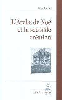 L'Arche de Noé et la seconde création