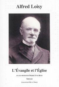 L'Evangile et l'Eglise