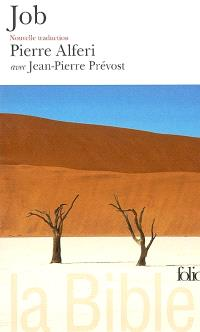 La Bible : nouvelle traduction. Volume 2004, Job : livre de Job