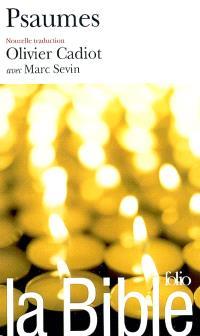 La Bible : nouvelle traduction. Volume 2004, Psaumes : les psaumes