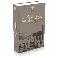 La Bible : Segond 21, l'original avec les mots d'aujourd'hui : avec notes d'étude archéologiques et historiques