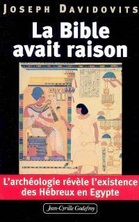 La Bible avait raison : l'archéologie révèle l'existence des Hébreux en Egypte