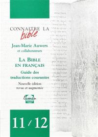 La Bible en français : guide des traductions courantes