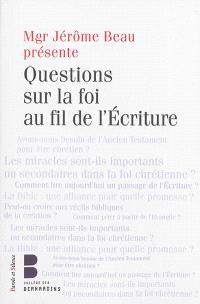 Questions sur la foi au fil de l'Ecriture : les jeudis théologie du Collège des Bernardins