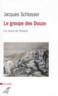 Le groupe des Douze : les lueurs de l'histoire