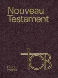 Nouveau Testament TOB : traduction oecuménique