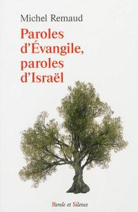 Paroles d'Evangile, paroles d'Israël