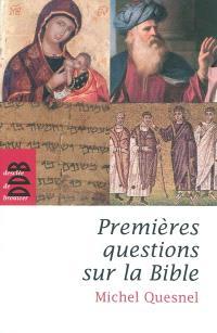 Premières questions sur la Bible : de dix à quatre-vingt-dix ans