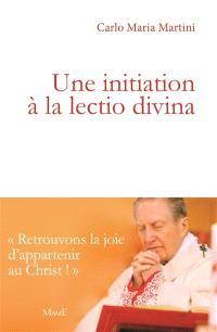 Une initiation à la lectio divina : de Bethléem au coeur de l'homme