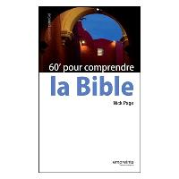 60' pour comprendre la Bible