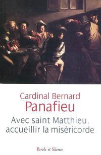 Avec saint Matthieu, accueillir la miséricorde