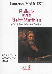 Ballade avec saint Matthieu