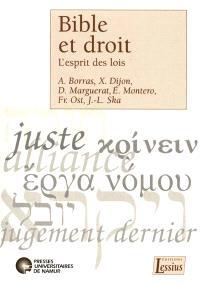 Bible et droit : l'esprit des lois