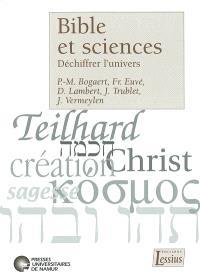 Bible et sciences : déchiffrer l'univers