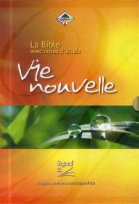 Bible Segond 21 vie nouvelle