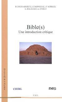 Bible(s) : une introduction critique