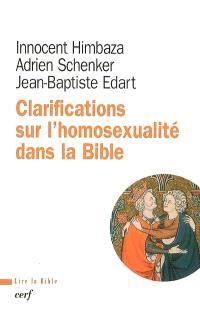 Clarifications sur l'homosexualité dans la Bible