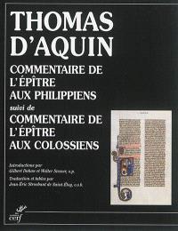 Commentaire de l'épître aux Philippiens; Suivi de Commentaire de l'épître aux Colossiens