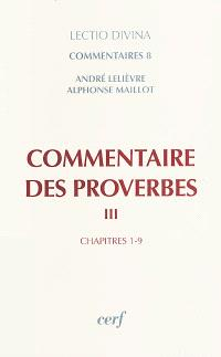 Commentaire des Proverbes. Volume 3, Chapitres 1-9