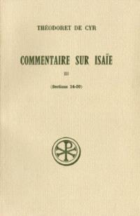 Commentaire sur Isaie. Volume 3, Sections 14-20